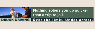 Nothing sobers you up quicker than a trip to jail. Over the limit. Under arrest.