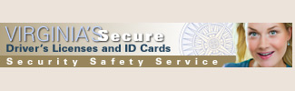 Virginias Secure Drivers Licenses and ID Cards - Security Safety Service