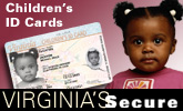 Virginias Secure - Childrens ID Cards