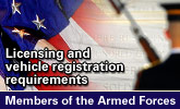 Licensing and Vehicle Registration Requirements - Members of the Armed Forces